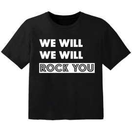 rock baby t-shirt we will we will rock you