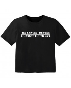 cool baby t-shirt we can be heroes just for one day